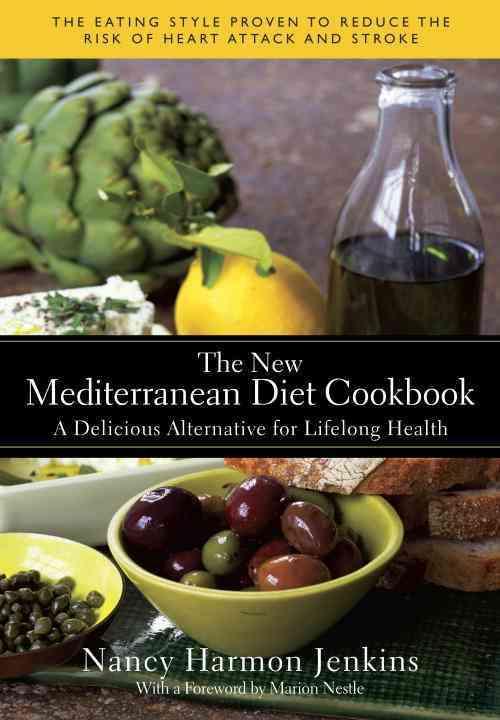 The New Mediterranean Diet Cookbook By Jenkins, Nancy Harmon/ Nestle, Marion (FRW)