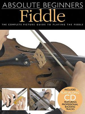 Absolute Beginners Fiddle By Ramage, Heather (EDT)/ Conrad, Rachel L. (EDT)