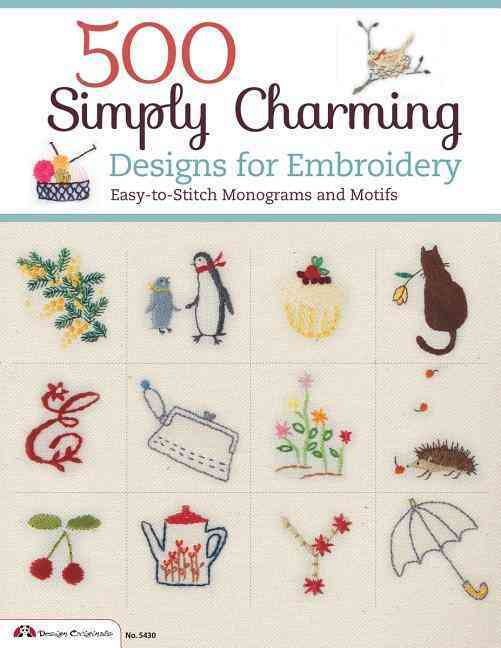 500 Simply Charming Designs for Embroidery By E & G Crafts (COR)